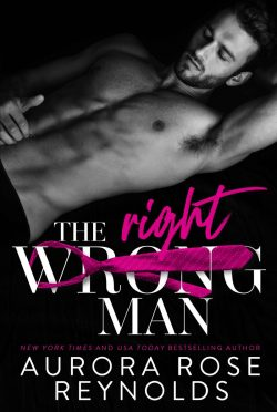 Cover Re-Reveal & Giveaway: The Wrong/Right Man by Aurora Rose Reynolds