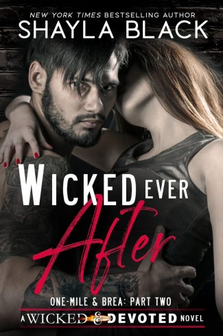 Cover Reveal: Wicked Ever After (Wicked & Devoted #2) by Shayla Black