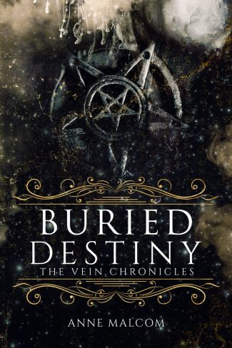 Release Day Blitz: Buried Destiny (The Vein Chronicles #4) by Anne Malcom