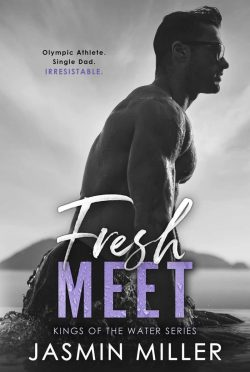 Cover Reveal: Fresh Meet (Kings of the Water #1) by Jasmin Miller