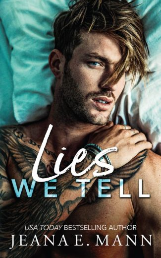 Cover Reveal: Lies We Tell by Jeana E Mann
