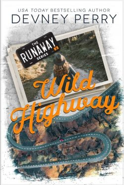 Cover Reveal: Wild Highway (Runaway #2) by Devney Perry