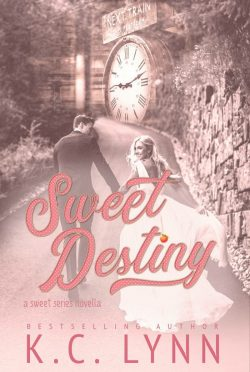 Cover Reveal: Sweet Destiny (The Sweet #2.5) by KC Lynn