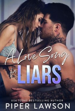 Cover Reveal: A Love Song for Liars (Rivals #1) by Piper Lawson
