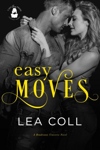 Cover Reveal: Easy Moves (Boudreaux Universe #3) by Lea Coll