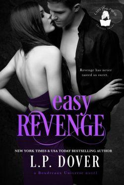 Cover Reveal: Easy Revenge (Boudreaux Universe #4) by LP Dover