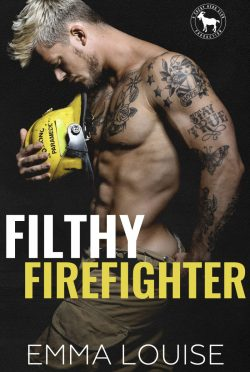 Cover Reveal & Giveaway: Filthy Firefighter (Cocky Hero Club) by Emma Louise