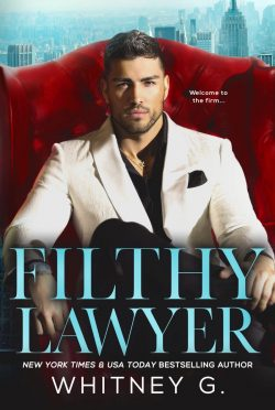 Cover Reveal: Filthy Lawyer (The Firm #1) by Whitney G