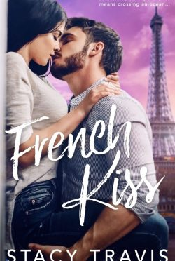 Cover Reveal: French Kiss by Stacy Travis