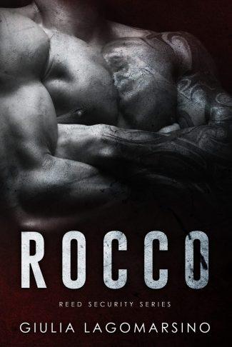 Release Day Blitz: Rocco (Reed Security #21) by Giulia Lagomarsino