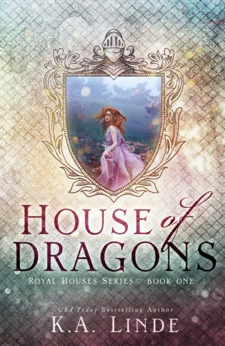 Cover Reveal: House of Dragons (Royal Houses #1) by KA Linde