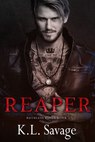 Cover Reveal: Reaper (Ruthless Kings MC #1) by KL Savage