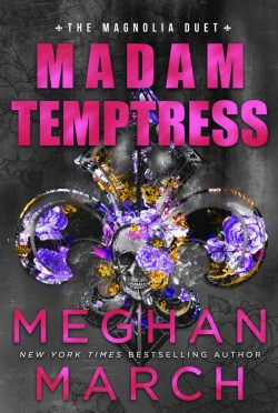 Cover Reveal: Madam Temptress (Magnolia Duet #2) by Meghan March