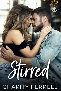 Cover Reveal: Stirred (Twisted Fox #1) by Charity Ferrell