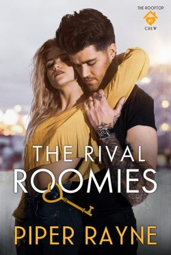 Cover Reveal: The Rival Roomies (The Rooftop Crew #3) by Piper Rayne
