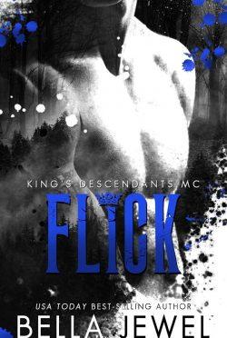 Cover Reveal: Flick (King's Descendants #2) by Bella Jewel
