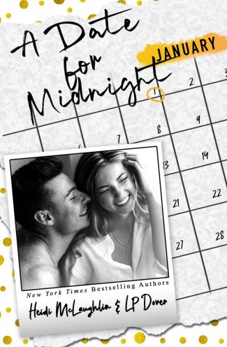 Release Day Blitz & Giveaway: A Date for Midnight (Dating #1) by Heidi McLaughlin & LP Dover