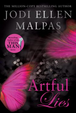Cover Reveal: Artful Lies (Hunt Legacy Duology #1) by Jodi Ellen Malpas