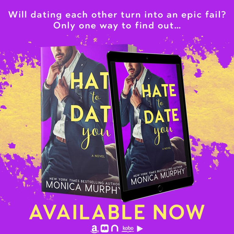 Release Day Blitz: Hate to Date You (Dating #4) by Monica