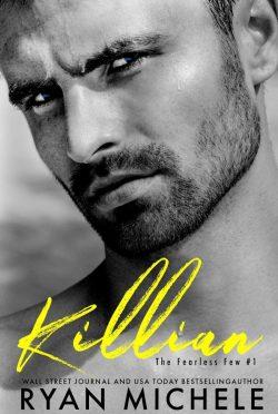 Release Day Blitz: Killian (The Fearless Few #1) by Ryan Michele