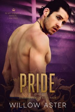 Cover Reveal: Pride (Kingdoms of Sin #4) by Willow Aster