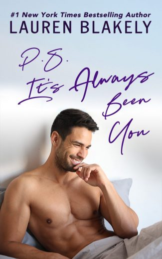 Cover Reveal: PS It's Always Been You by Lauren Blakely