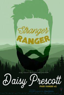 Release Day Blitz: Stranger Ranger (Park Ranger #2) by Daisy Prescott