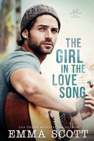 Cover Reveal: The Girl in the Love Song (Lost Boys #1) by Emma Scott