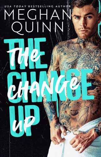 Cover Reveal: The Change Up by Meghan Quinn