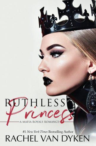 Release Day Blitz: Ruthless Princess (Mafia Royals #1) by Rachel Van Dyken