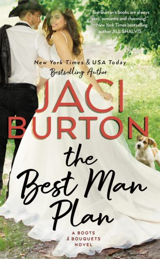 Release Day Blitz: The Best Man Plan (Boots and Bouquets #1) by Jaci Burton