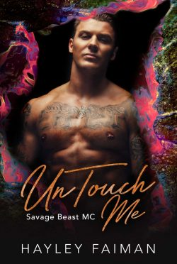 Release Day Blitz: UnTouch Me (Savage Beast MC #5) by Hayley Faiman