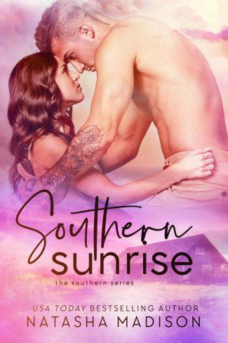 Cover Reveal: Southern Sunrise (Southern #4) by Natasha Madison