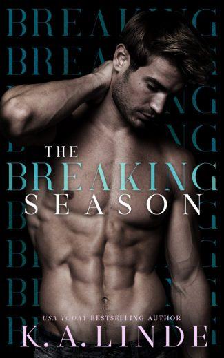 Cover Reveal: The Breaking Season (Seasons #3) by KA Linde