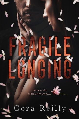 Cover Reveal: Fragile Longing by Cora Reilly