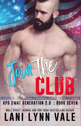 Release Day Blitz: Join the Club (SWAT Generation 2.0 #7) by Lani Lynn Vale