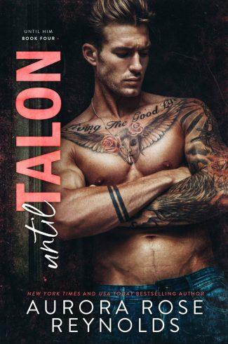 Cover Reveal & Giveaway: Until Talon (Until Him #4) by Aurora Rose Reynolds