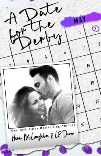 Release Day Blitz: A Date for the Derby (Dating #5) by Heidi McLaughlin & LP Dover