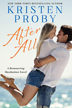 Release Day Blitz: After All (Romancing Manhattan #3) by Kristen Proby