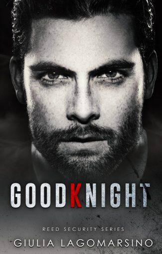 Cover Reveal: GoodKnight (Reed Security #26) by Giulia Lagomarsino