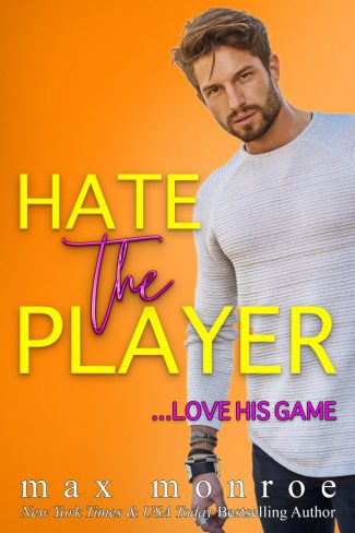 Cover Reveal: Hate the Player by Max Monroe
