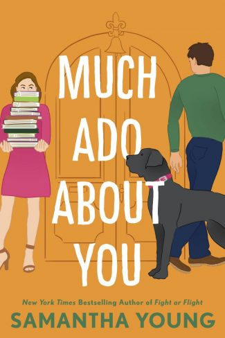 Cover Reveal: Much Ado About You by Samantha Young