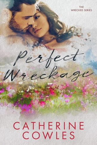 Cover Reveal: Perfect Wreckage (Wrecked #2) by Catherine Cowles