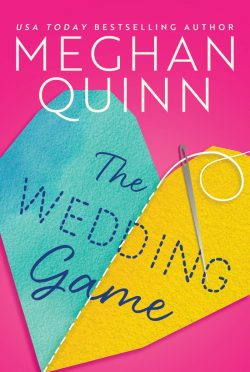 Cover Reveal: The Wedding Game by Meghan Quinn
