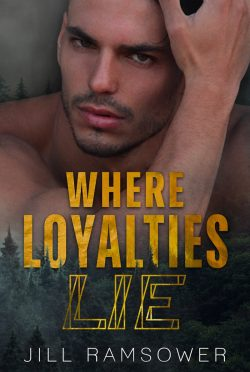 Release Day Blitz & Giveaway: Where Loyalties Lie by Jill Ramsower