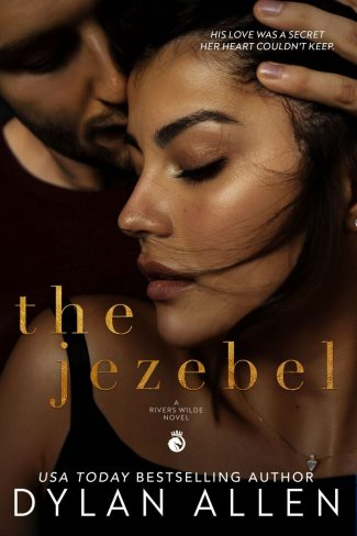Cover Reveal: The Jezebel (Rivers Wilde #3) by Dylan Allen