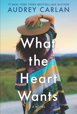 Release Blitz & Giveaway: What the Heart Wants (Wish #1) by Audrey Carlan