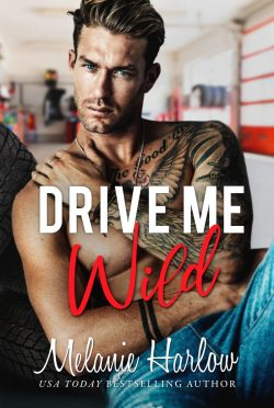 Cover Reveal: Drive Me Wild by Melanie Harlow