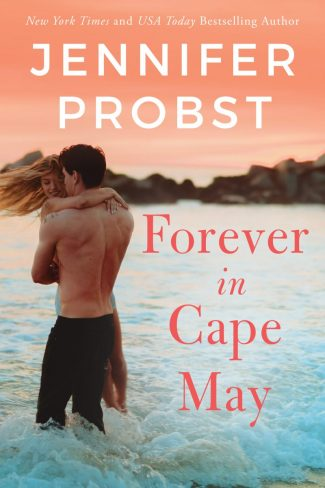 Cover Reveal: Forever in Cape May (The Sunshine Sisters #3) by Jennifer Probst