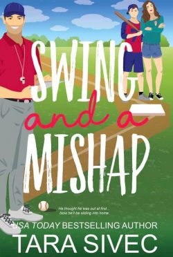 Release Day Blitz: Swing and a Mishap (Summersweet Island #2) by Tara Sivec